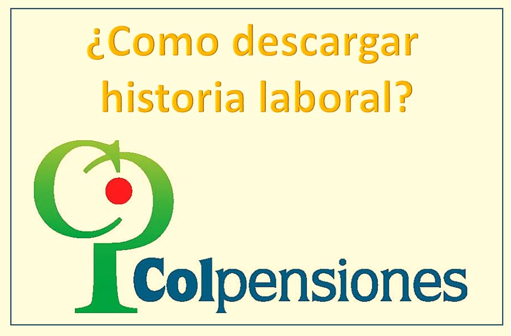 Imagen Colpensiones historia laboral de semanas cotizadas¿cómo descargar?